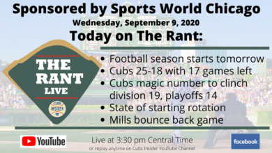 Photo of The Rant Live (9/9/20): Cubs Starting Rotation Questions, Magic Number, Alec Mills Bounce-back Game, and More